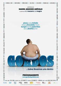Gordos (2009), del director español Daniel Sánchez Arévalo. Buena!