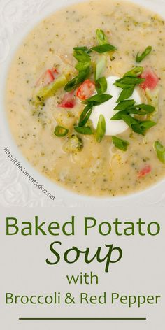 This soup fits the bill - tasty, easy, healthy, and filled with veggies. And, who doesn't love baked potatoes! Baked Potato Soup with Broccoli and Red Pepper