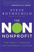 I'm reading this right now. So far, it is a good read. A good book on defining the vision, mission, and customers for your non-profit. The Non Nonprofit: For-Profit Thinking for Nonprofit Success
