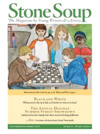 PAYING MARKET FOR YOUNG WRITERS, POETS AND ARTISTS - Stone Soup - Pays $20-$25. http://writersweekly.com/paying-markets/stone-soup-the-magazine-by-young-writers-and-artists-2