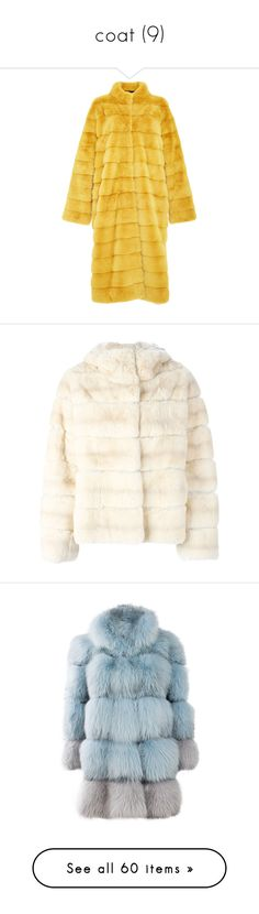 """coat (9)"" by geniusmermaid on Polyvore featuring outerwear, coats, reversible mink coat, mink fur coat, mink coat, helen yarmak, stand collar coat, fur, white and rabbit coat"