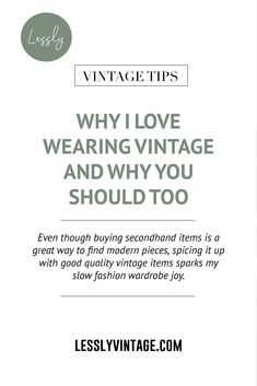 Not only is choosing vintage a sustainable fashion choice, but it is also an instant creativity booster. While wearing a literal piece of history is intriguing in itself, combining a vintage garment with more modern pieces gives you almost instant access to creating your own personal style. I strongly believe in wearing my values, meaning that I don't support fast fashion outlets. #slowfashion #wearvintage #vintagestyle #sustainablestyle #vintageoutfit #secondhandstyle #thrift Vintage Clothing, Vintage Outfits, Vintage Fashion, Fast Fashion, Slow Fashion, Sustainable Fashion, Sustainable Style, Vintage Shops, Vintage Items