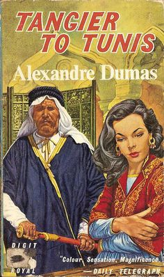 Tangier to Tunis by Alexandre Dumas  Digit Books #R406, 1959.
