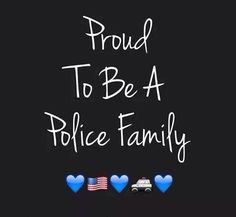 Proud to be a police family. ⚫️