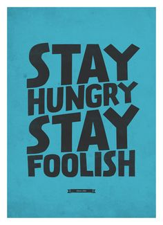 Steve Jobs Quote wall decor - Stay Hungry, Stay Foolish - Retro-style typography poster A3.  via Etsy.