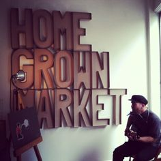 The Home Grown Market cardboard sign by REXMAKE #rexmake #homegrownmarket