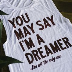 """For #Dreamers, #JohnLennon & #theBeatles fans. Find """"the dreamer"""" in 11 different color combos at #sevenly!"""