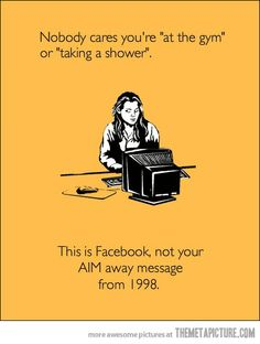 Facebook Humor | Someone must care, or why else are working out & taking showers on everyone's Facebook page?