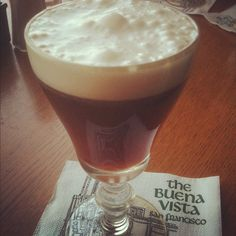 Irish coffee at the Buena Vista in San Francisco - been there!
