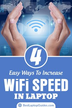 4 Easy Ways to Increase WiFi speed in laptop: use an omnidirectional antenna, buy a Wi-Fi adaptor, map out the signal or update firmware. With a few easy steps you can get a stronger internet speed that will allow you to navigate the web with a faster con