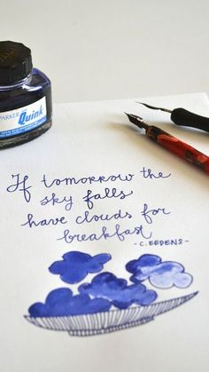 Pen, ink & clouds.. | ingthings | Bloglovin' Clouds, Diy Crafts, Ink, Writing, Quotes, Blog, Pictures, Calligraphy, Awesome