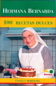 100 recetas dulces Hermana Bernarda