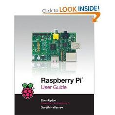 Raspberry Pi User Guide: Amazon.co.uk: Eben Upton, Gareth Halfacree: Books