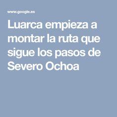 Luarca empieza a montar la ruta que sigue los pasos de Severo Ochoa