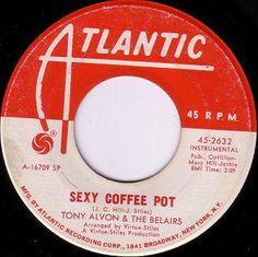 TONY ALVON & THE BELAIRS / Sexy Coffee Pot (1967)