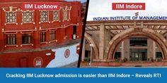 Cracking+IIM+Lucknow+admission+is+easier+than+IIM+Indore+-+Reveals+RTI