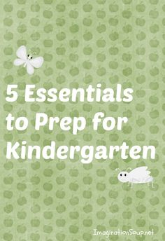 5 Essentials To Be Ready for Kindergarten
