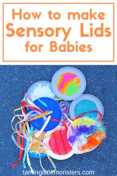 Make tummy time 100 times easier with this simple hack. Learn how to make your own sensory lids and give your baby an educational toy to play with while they practice getting stronger. Sensory Activities Toddlers, Baby Sensory, Sensory Bins, Infant Activities, Sensory Play, Fun Activities, Sensory Bottles, Classroom Activities, Montessori Toddler
