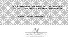 Locação residencial por tempo igual ou superior a trinta meses - continuidade por prazo indeterminado
