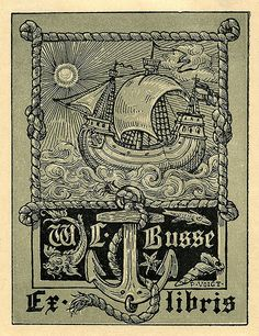Bookplate of W. L. Busse   Artist: Voigt, P.     Description: States, 'Ex libris W.L. Busse;' features a sailing ship surrounded by a rope border, and anchor, and fish. Signed 'P. Voigt.'     Format: 1 print, col., 10 x 8 cm.     Source: Pratt Institute Libraries, Special Collections 153 (sc00367)     Pratt Libraries Website  For inquiries regarding permissions and use fees, please contact: rightsandrepro.library@pratt.edu.