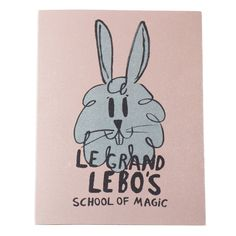 Bobo Choses AW16 Petit Book Bunny Pink Le Grand Lebo's School of Magic