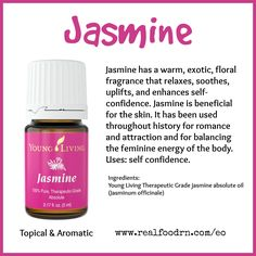 Jasmine Essential Oil. Relaxes, soothes, uplifts and enhances self-confidence. #jasmine #essentialoils