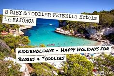 8 Baby and Toddler Friendly Hotels in Majorca #spain #majorca #travel #babyfriendly
