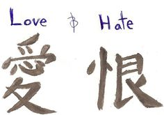These are the chinese characters for love and hate. Id say that the character for love was alot harder. In the series of naruto the first symbol (love) . Love and Hate Love Hate Tattoo, Best Cover Up Tattoos, Chinese Symbols, I Tattoo, Tatting, Art Ideas, Random, I Hate Love, Tatuajes