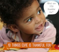 10 Hilarious Things My Toddler is Thankful For