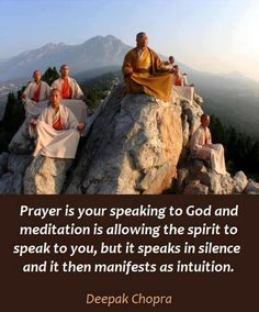 Meditation, Prayer and Intuition - Deepak Chopra Meditation Quotes, Mindfulness Meditation, Group Meditation, Meditation Corner, Meditation Prayer, A Course In Miracles, Deepak Chopra, Mind Body Soul, Dalai Lama