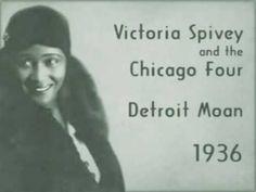 Great Depression music - Victoria Spivey - Detroit Moan