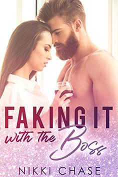 Faking It With the Boss by Nikki Chase https://www.amazon.ca/dp/B07F9GYYV1/ref=cm_sw_r_pi_dp_U_x_Ot7pBb8GACVX3