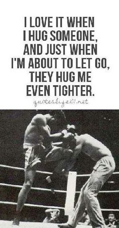 Thought this was fitting since today is Valentine's Day! Share your muay thai love :) Float Like A Butterfly, Tough Guy, Brazilian Jiu Jitsu, Have A Laugh, Hug Me, Kickboxing, Proverbs, Martial Arts, Frases