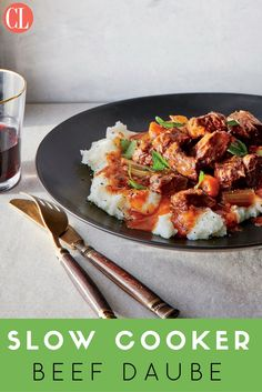 This French stew was traditionally made in a specially shaped covered terra-cotta crock that allowed condensation to build up and prevented any of the braising liquid from evaporating—all of which makes for a velvety, rich stew with super moist meat and very tender vegetables. The slow cooker is a great modern equipment swap that will let you achieve the same results.   Cooking Light