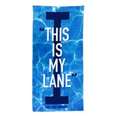 This is my Lane Towel - www.earlybirdswimmers.com