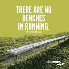 there are no benches in running. I think this is why I choose to run. Keep Running, Girl Running, Running Tips, Trail Running, Cross Country Quotes, Cross Country Running, Fitness Motivation, Running Motivation, Fitness Quotes