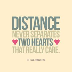 Here is our list of the most beautiful long distance relationship quotes. Quotes are the best word gifts and if you love somebody, there is another reason to use it. Great Quotes, Quotes To Live By, Me Quotes, Inspirational Quotes, Qoutes, Quotations, Motivational, Inspiring Sayings, Cousin Quotes
