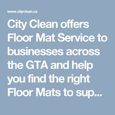 City Clean, Workplace Safety, Floor Mats, Gta, Success, Cleaning, Flooring, Business, Image