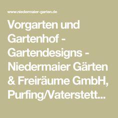 Vorgarten und Gartenhof - Gartendesigns - Niedermaier Gärten & Freiräume GmbH, Purfing/Vaterstetten bei München