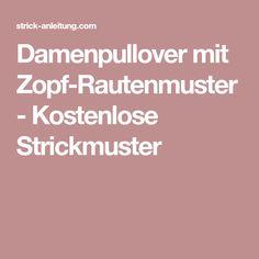 Damenpullover mit Zopf-Rautenmuster - Kostenlose Strickmuster