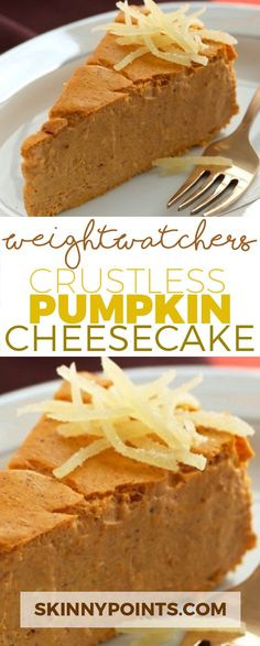 CRUSTLESS PUMPKIN CHEESECAKE come with Only 4 Weight watchers Smart Points