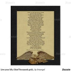 Live your life, Chief Tecumseh gold eagle Poster