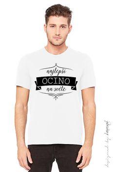 Pánske tričko pre najlepšieho tatina:)