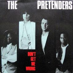 Pretenders, The - Don t Get Me Wrong GER 1986 Maxi mint--
