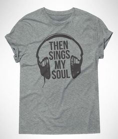 Then Sings My Soul - Pre Order Christian T-shirt