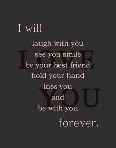 I Will Love You Forever that's a promise babe I love you Love Quotes For Her, Love Yourself Quotes, Cute Quotes, Love Of My Life, Quotes To Live By, My Love, Forever Love Quotes, Love Quotes For Him Romantic, I Love You Forever
