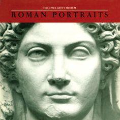 Roman Portraits in the Getty Museum eBook