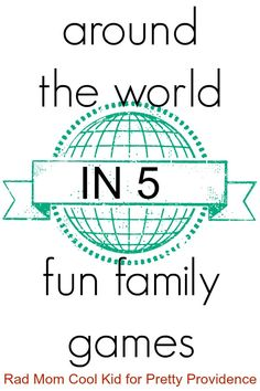 Around the world in 5 fun family games! Super fun new games that you will play all the time! SO glad I pinned this :).