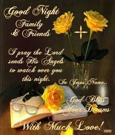 Good Night sister and all, have a restful night,♥★♥. Good Night Family, Good Night Sister, Good Night Friends, Good Night Sweet Dreams, Good Night Prayer Quotes, Good Night Messages, Night Qoutes, Good Night Image, Good Morning Good Night