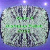 Goim X - Olympus Fl@sh #002 by Goim X on SoundCloud